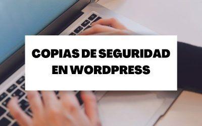 Cómo crear copias de seguridad en WordPress con plugin y manualmente